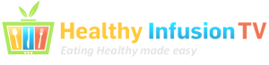 Healthy Infusion TV